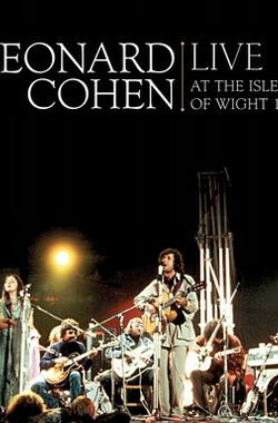 Leonard Cohen: Live at the Isle of Wight 1970 (2010)
