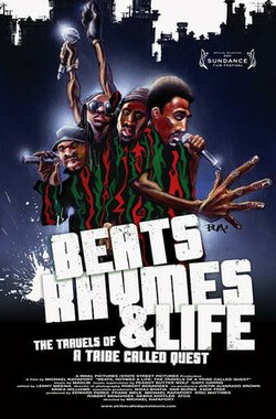 节奏、韵律与生活:一个部落的旅行 Beats Rhymes and Life: The Travels of A Tribe Called Quest (2010)