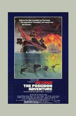 海神号历险之前 Beyond the Poseidon Adventure (1979)