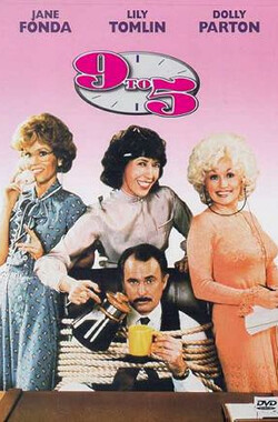 朝九晚五 Nine to Five (1981)