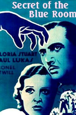 Secret of the Blue Room (1933)