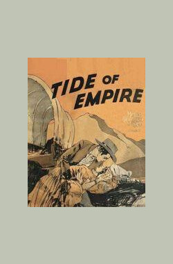 帝国之潮 Tide of Empire (1929)