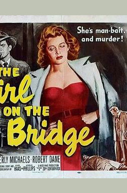 桥上的女孩 The Girl on the Bridge (1951)