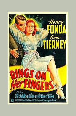 多情女骗子 Rings on Her Fingers (1942)