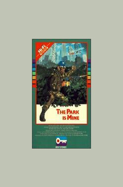 The Park Is Mine (1986)