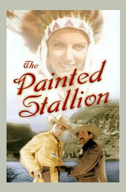 彩色种马 The Painted Stallion (1937)