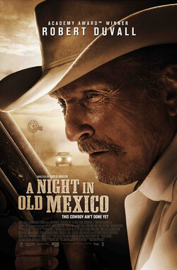 旧墨西哥一夜 A Night in Old Mexico (2014)