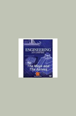 Engineering an Empire (2006)