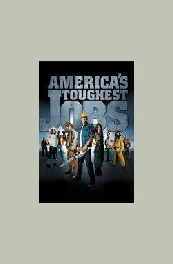 极限任务 America's Toughest Jobs (2008)