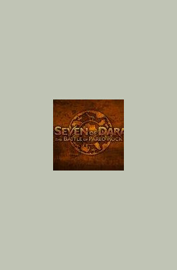 The Seven of Daran: Battle of Pareo Rock (2008)
