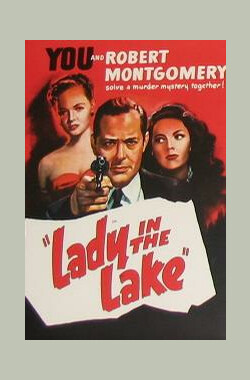 湖上艳尸 Lady in the Lake (1947)