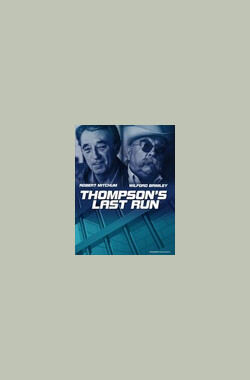 Thompson's Last Run (1986)