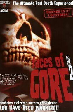 血块真相二宗 Faces of Gore 2 (2000)