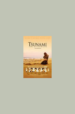 海啸之后 Tsunami: The Aftermath (2006)
