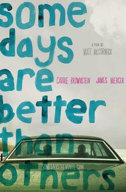 好日子 Some Days Are Better Than Others (2010)