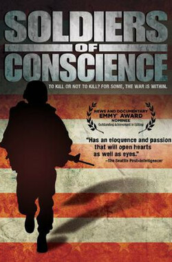 士兵的良知 Soldiers of Conscience (2008)
