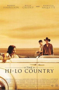 乡间高低路 The Hi-Lo Country (1999)