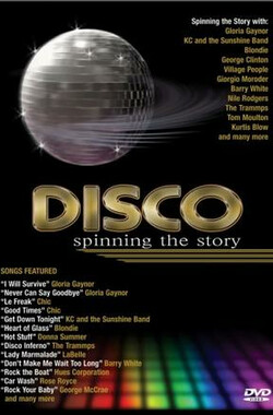 Disco: Spinning the Story (2005)