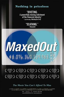 信贷时代 Maxed Out: Hard Times, Easy Credit and the Era of Predatory Lenders (2007)