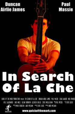In Search of La Che (2011)