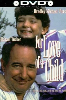 给一个孩子的爱 Casey's Gift: For Love of a Child (1990)