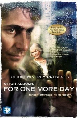 一日重生 Oprah Winfrey Presents: Mitch Albom's For One More Day (2007)