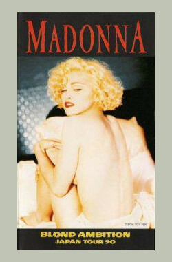 Madonna: Blond Ambition - Japan Tour 90 (1990)