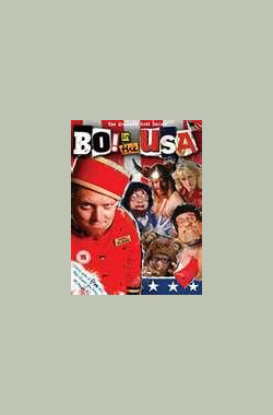 Bo! in the USA (2006)