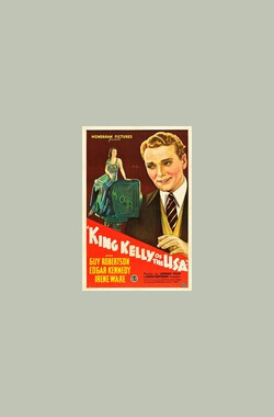 King Kelly of the U.S.A. (1934)