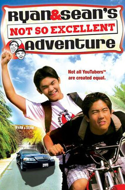 瑞恩与肖恩历险记 Ryan and Sean's Not So Excellent Adventure (2008)