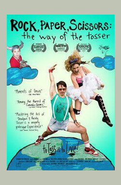 石头,剪子,布:蠢货之路 Rock, Paper, Scissors: The Way of the Tosser (2007)