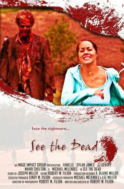 See the Dead (2008)