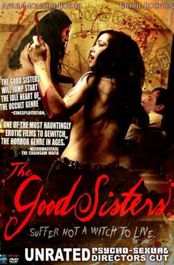 The Good Sisters (2009)