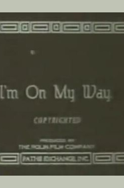 I'm on My Way (1919)