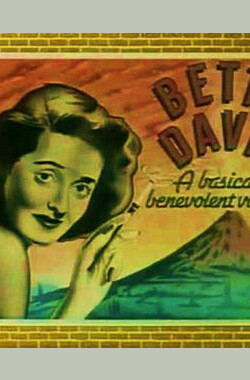 Bette Davis: A Basically Benevolent Volcano (1983)