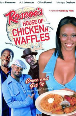 Roscoe's House of Chicken n Waffles (2004)