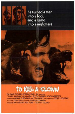 To Kill a Clown (1972)