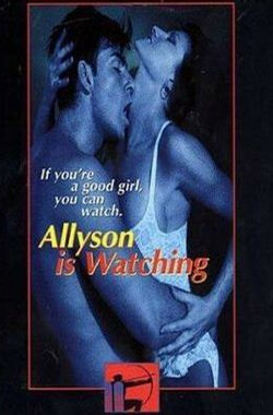 艾莉莎的演艺生活 Allyson Is Watching (1997)