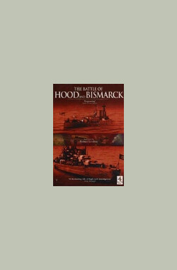 The Battle of Hood and Bismarck (2002)