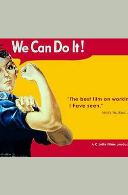 后勤女工 The Life and Times of Rosie the Riveter (1981)