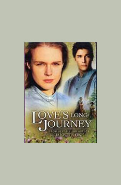 爱是漫长旅程 Love's Long Journey (2005)