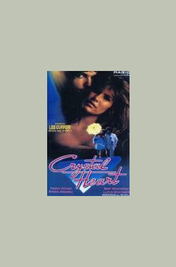 Crystal Heart (1986)