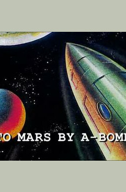 To Mars by A-Bomb: The Secret History of Project Orion (2003)