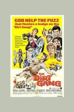 The Dirt Gang (1972)