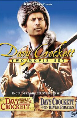 大卫克罗传 Davy Crockett, King of the Wild Frontier (1956)