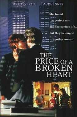 心碎的代价 The Price of a Broken Heart (1999)