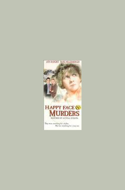 笑面杀手 Happy Face Murders (TV) (1999)