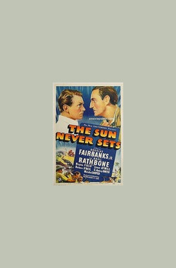 The Sun Never Sets (1939)