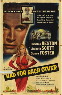 杀机四起 Bad for Each Other (1953)