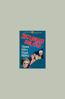 New Morals for Old (1932)